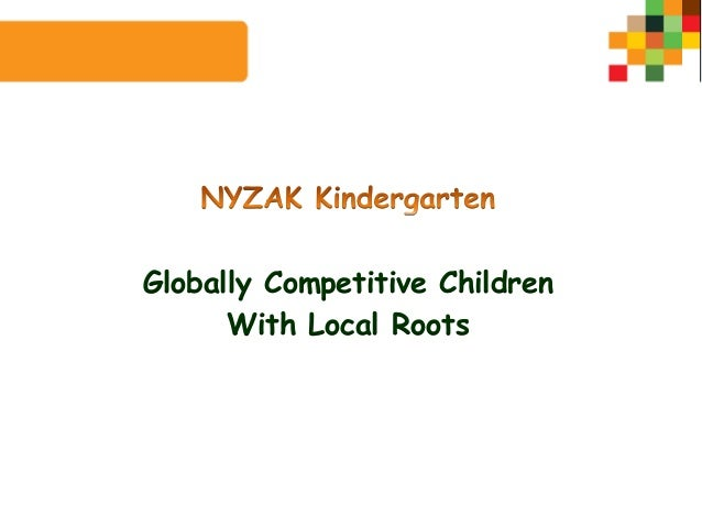 Globally Competitive Children      With Local Roots
