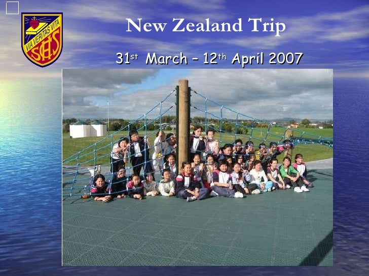 31 st  March – 12 th  April 2007 New Zealand Trip