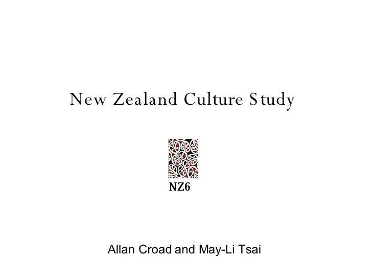 New Zealand Culture Study Allan Croad and May-Li Tsai NZ6