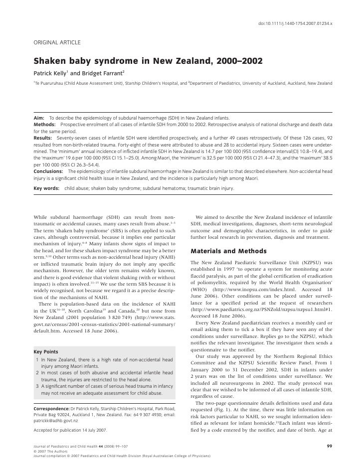 doi:10.1111/j.1440-1754.2007.01234.x    ORIGINAL ARTICLE   Shaken baby syndrome in New Zealand, 2000–2002 Patrick Kelly1 a...