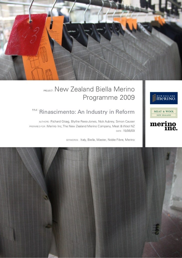 PROJECT :   New Zealand Biella Merino                                    Programme 2009              Rinascimento: An Indu...