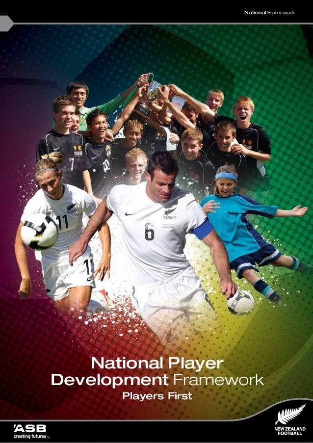 National Player Development Framework Players First National Framework