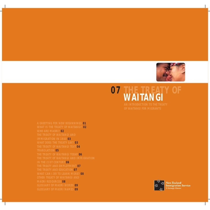 07 THE TREATY OF                                             WAITANGI                                            AN INTROD...