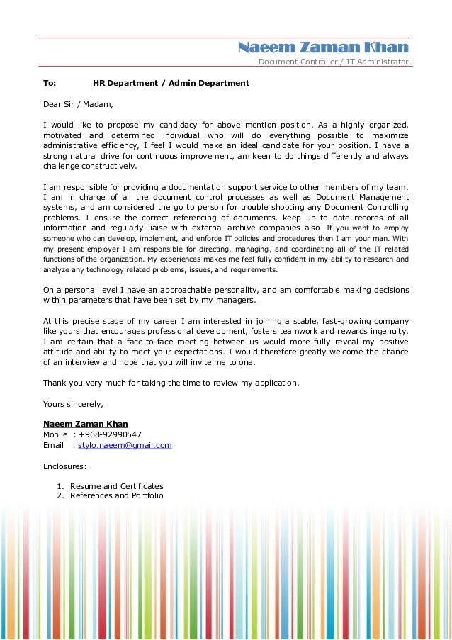 Naeem Zaman Khan Document Controller / IT Administrator To: HR Department / Admin Department Dear Sir / Madam, I would lik...