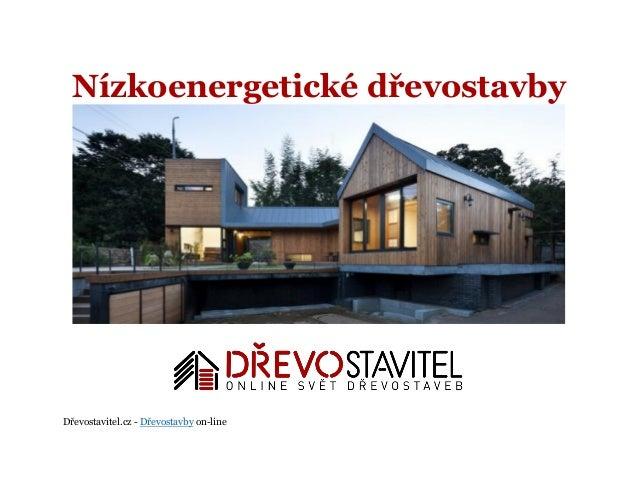 Dřevostavitel.cz - Dřevostavby on-line Nízkoenergetické dřevostavby