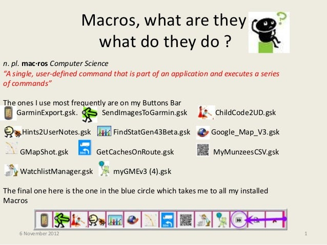 """Macros, what are they                         what do they do ?n. pl. mac·ros Computer Science""""A single, user-defined comm..."""
