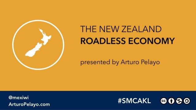 The New Zealand Roadless Economy