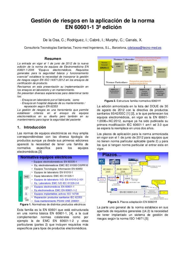 Gestión de riesgos en la aplicación de la norma                       EN 60601-1 3ª edición                    De la Osa, ...