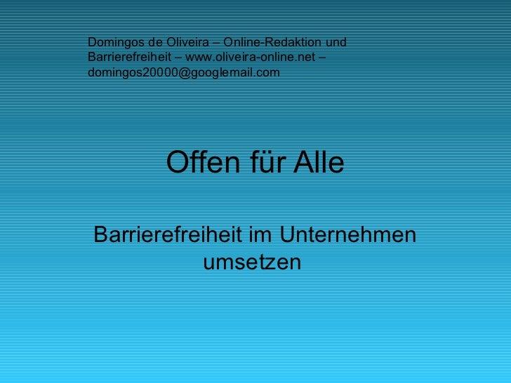 Domingos de Oliveira – Online-Redaktion undBarrierefreiheit – www.oliveira-online.net –domingos20000@googlemail.com       ...