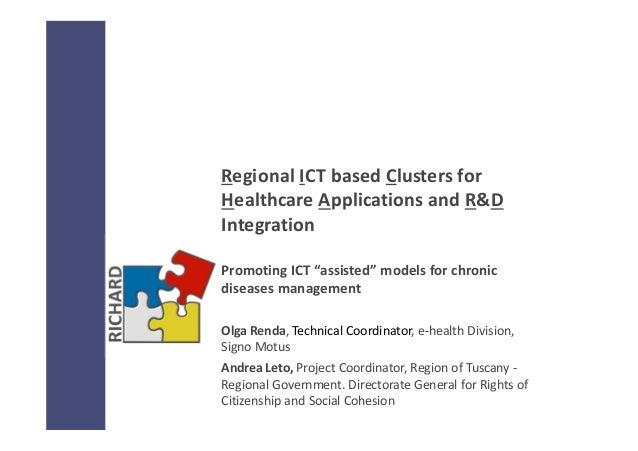 "RegionalICTbasedClustersfor HealthcareApplicationsandR&D Integration PromotingICT""assisted""modelsforchronic ..."