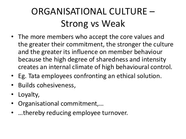 strong culture and organizational effectiveness The issue of organizational culture and effectiveness  organizational culture,  relationship between strong cultures,.
