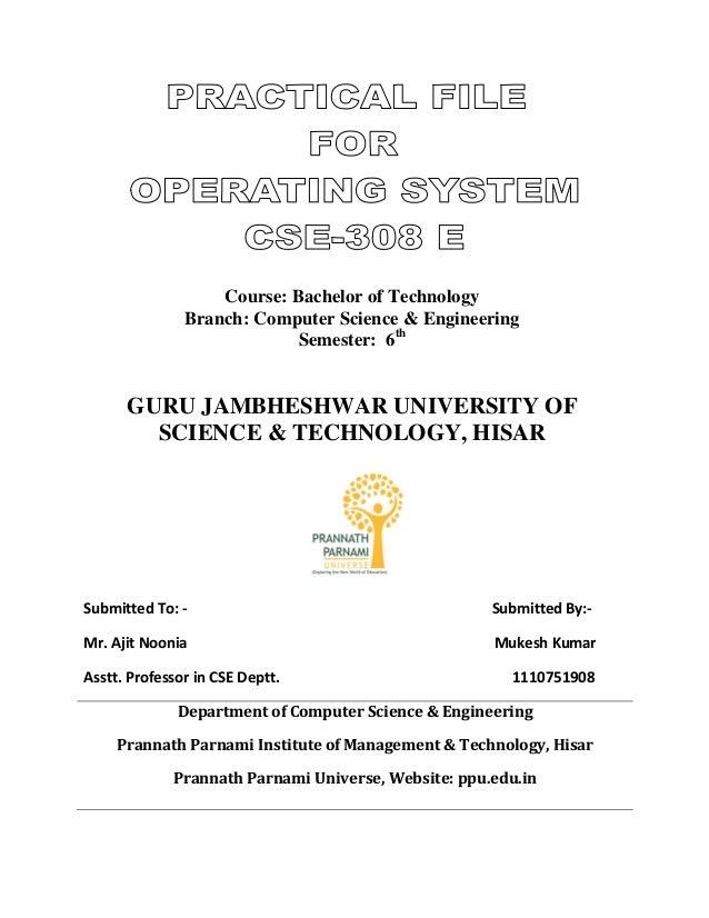 Course: Bachelor of Technology Branch: Computer Science & Engineering Semester: 6th GURU JAMBHESHWAR UNIVERSITY OF SCIENCE...
