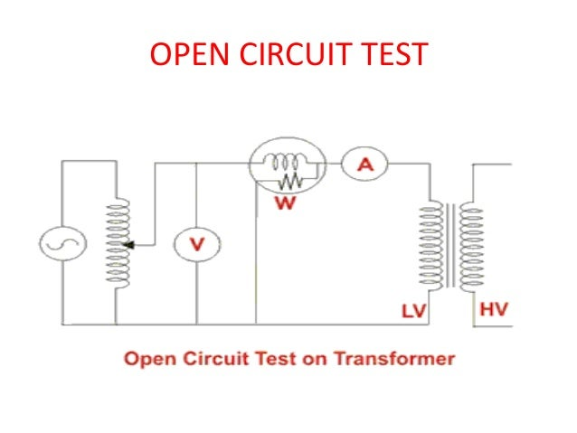 Open Closed Circuit Testers : Open circuit and short test on transformer