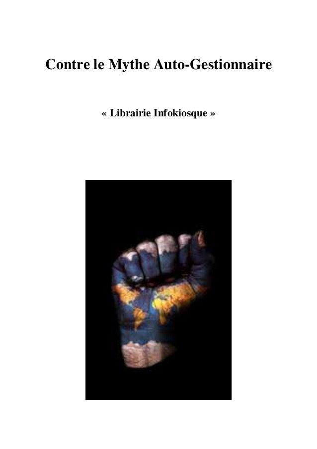 Contre le Mythe Auto-Gestionnaire  « Librairie Infokiosque »