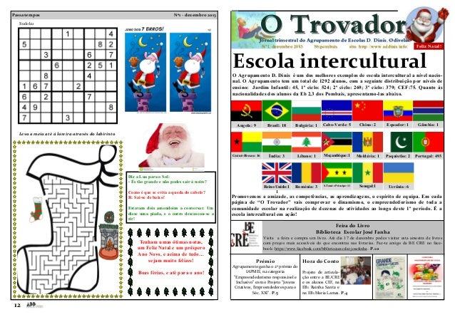 Passatempos  O Trovador  Nº1 - dezembro 2013  Sudoku  Jornal trimestral do Agrupamento de Escolas D. Dinis, Odivelas Nº1, ...