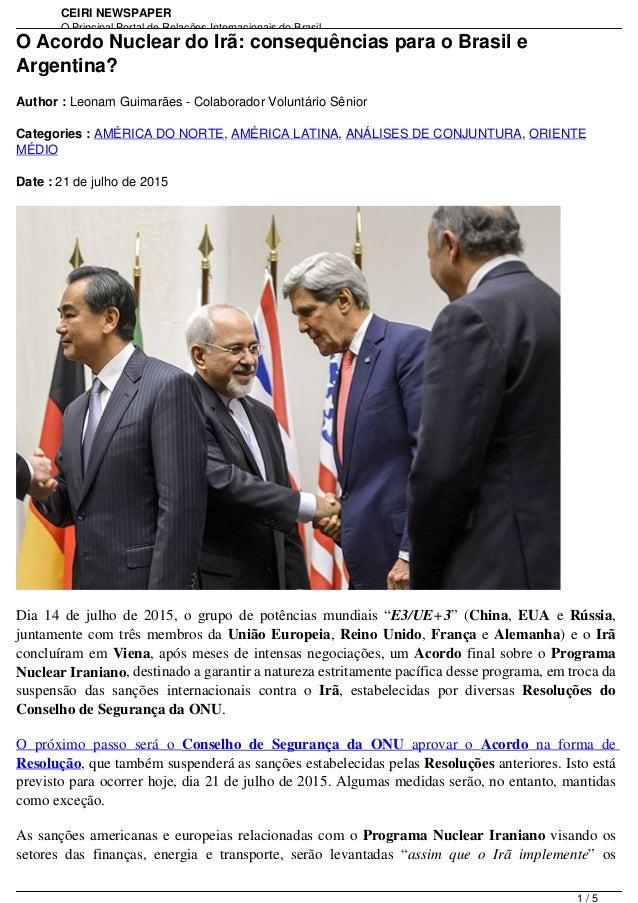 CEIRI NEWSPAPER O Principal Portal de Relações Internacionais do Brasil http://www.jornal.ceiri.com.brO Acordo Nuclear do ...