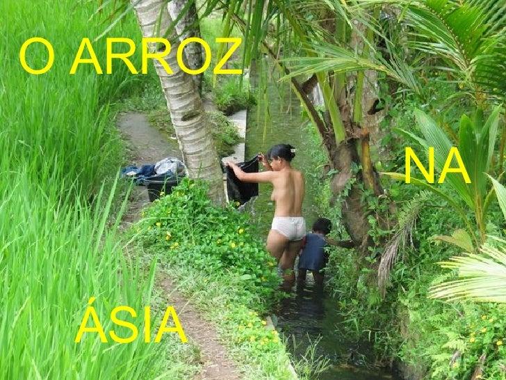 O ARROZ NA ÁSIA