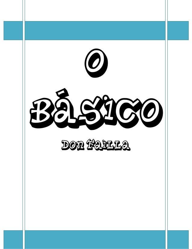 O BÁSICO Don Failla