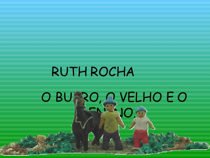 O BURRO, O VELHO E O MENINO. RUTH ROCHA