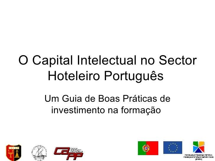 O Capital Intelectual no Sector Hoteleiro Português  Um Guia de Boas Práticas de investimento na formação