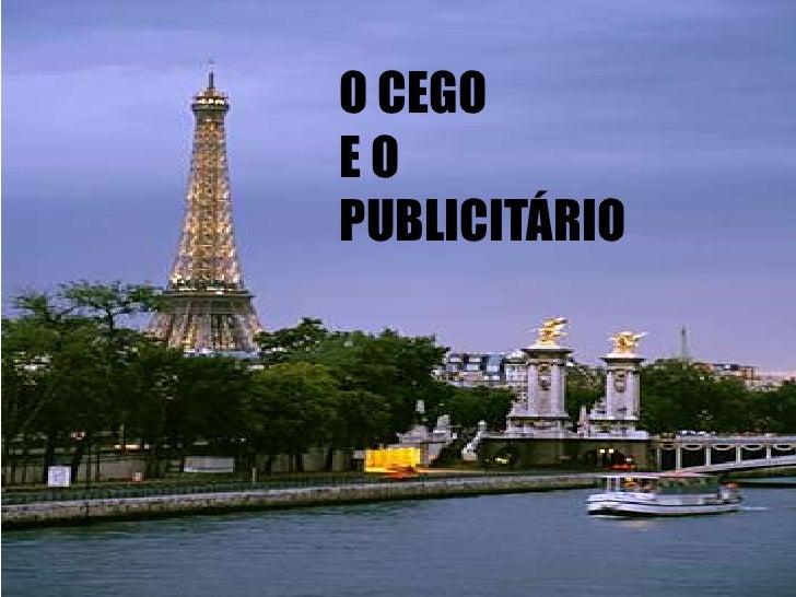 O CEGO EO PUBLICITÁRIO