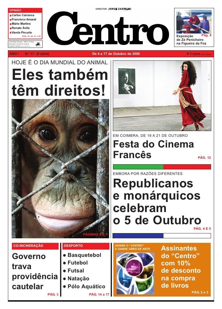 DIRECTOR J O R G E C A S T I L H O  OPINIÃO     Carlos Carranca     Francisco Amaral     Mário Martins     Renato Ávila   ...