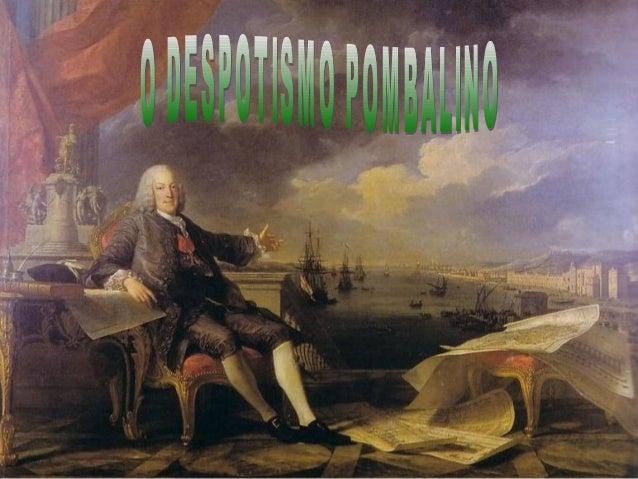 O Despotismo Esclarecido ou Iluminado No século XVIII, desenvolveu-se na Europa (Áustria, Prússia e Rússia) uma novaconce...