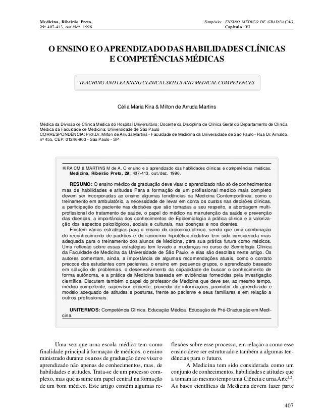 Medicina, Ribeirão Preto, 29: 407-413, out./dez. 1996  Simpósio: ENSINO MÉDICO DE GRADUAÇÃO Capítulo VI  O ENSINO E O APRE...