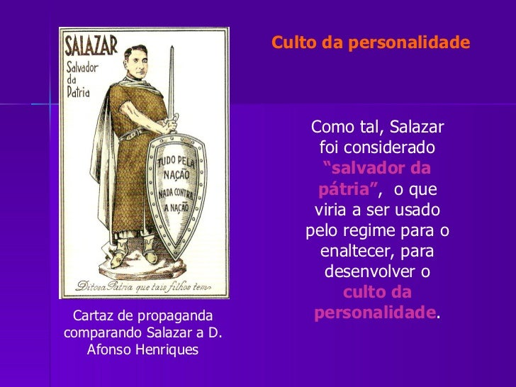 """Cartaz de propaganda comparando Salazar a D. Afonso Henriques Como tal, Salazar foi considerado  """"salvador da pátria"""" ,  o..."""