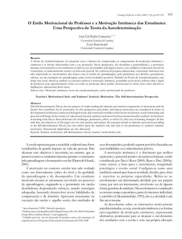 Psicologia: Reflexão e Crítica, 2004, 17(2), pp.143-150  143  O Estilo Motivacional do Professor e a Motivação Intrínseca ...