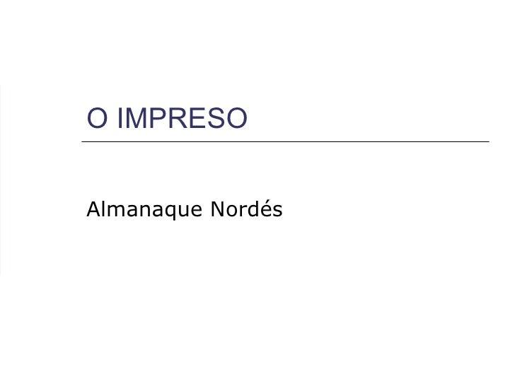 O IMPRESO Almanaque Nordés