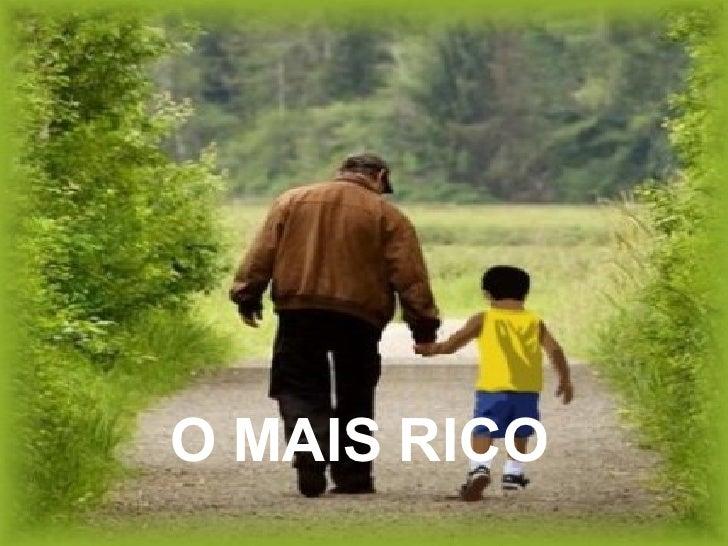 O MAIS RICO
