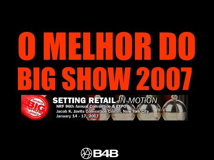 O MELHOR DO  BIG SHOW 2007
