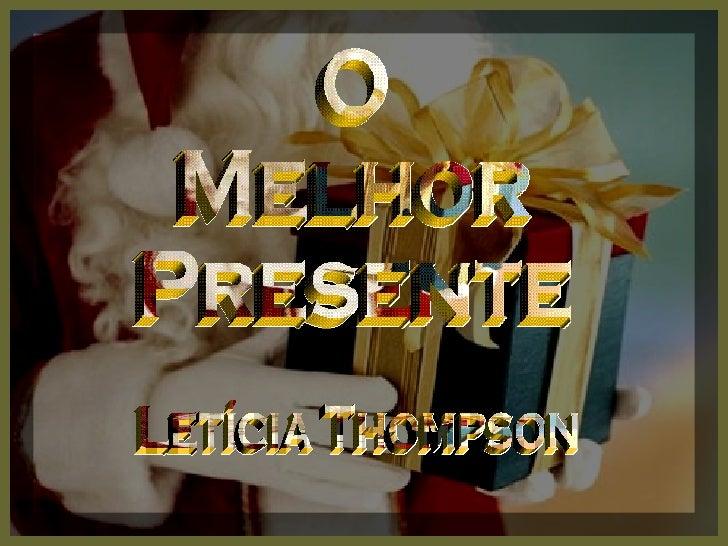 O Melhor Presente Letícia Thompson