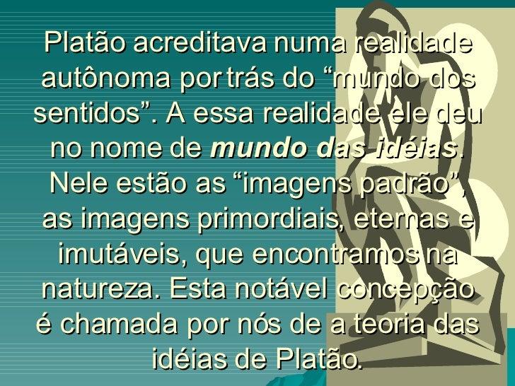 Ideias De Platão ~ O Mundo Das IdéIas Slide