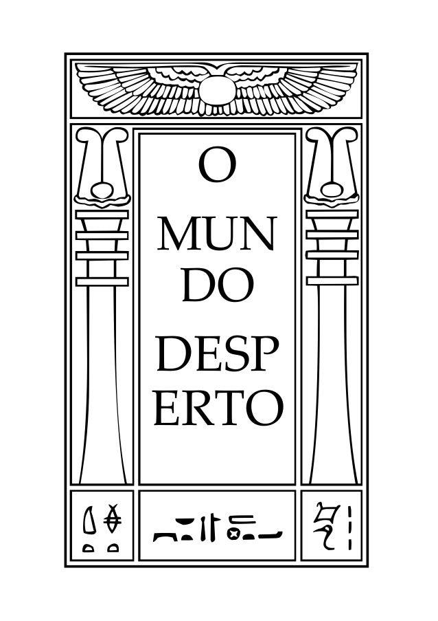 : O MUN DO DESP ERTO
