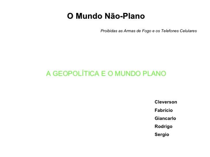 <ul><li>Cleverson  </li></ul><ul><li>Fabrício </li></ul><ul><li>Giancarlo </li></ul><ul><li>Rodrigo </li></ul><ul><li>Serg...