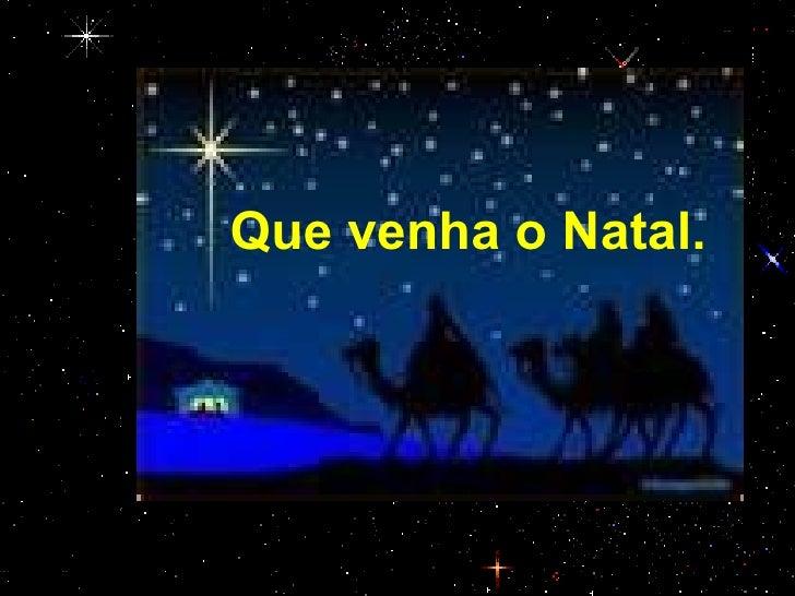Resultado de imagem para que venha o Natal~