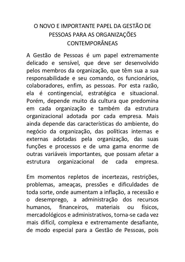 O NOVO E IMPORTANTE PAPEL DA GESTÃO DE       PESSOAS PARA AS ORGANIZAÇÕES              CONTEMPORÂNEAS A Gestão de Pessoas ...