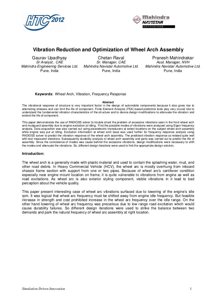 Vibration Reduction and Optimization of Wheel Arch Assembly       Gaurav Upadhyay                                     Chet...