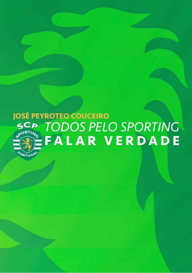 CANDIDATURA FALAR VERDADE /// TODOS PELO SPORTING / 1