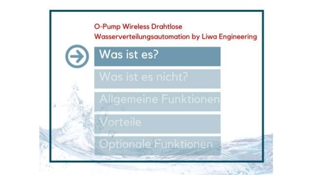 O-Pump   Automated Wireless Water Distribution System (Deutsch) Slide 2