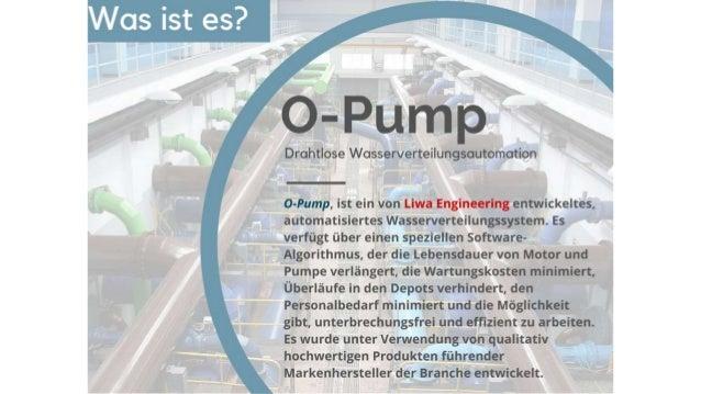 O-Pump   Automated Wireless Water Distribution System (Deutsch) Slide 3