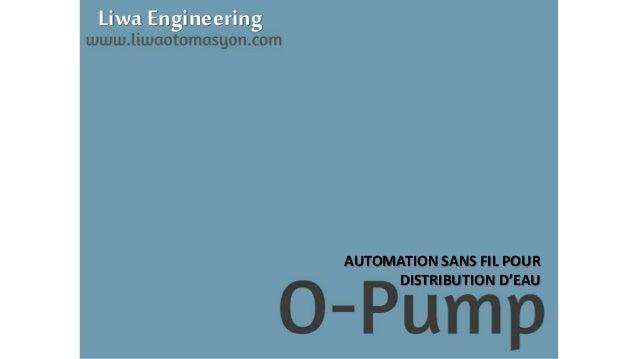Liwa Engineering AUTOMATION SANS FIL POUR DISTRIBUTION D'EAU