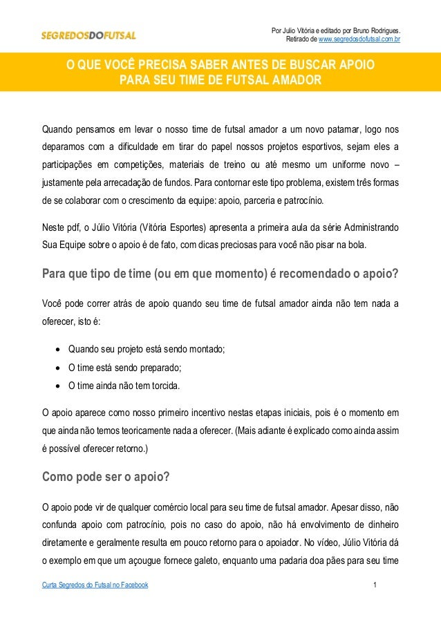 Por Julio Vitória e editado por Bruno Rodrigues. Retirado de www.segredosdofutsal.com.br Curta Segredos do Futsal no Faceb...