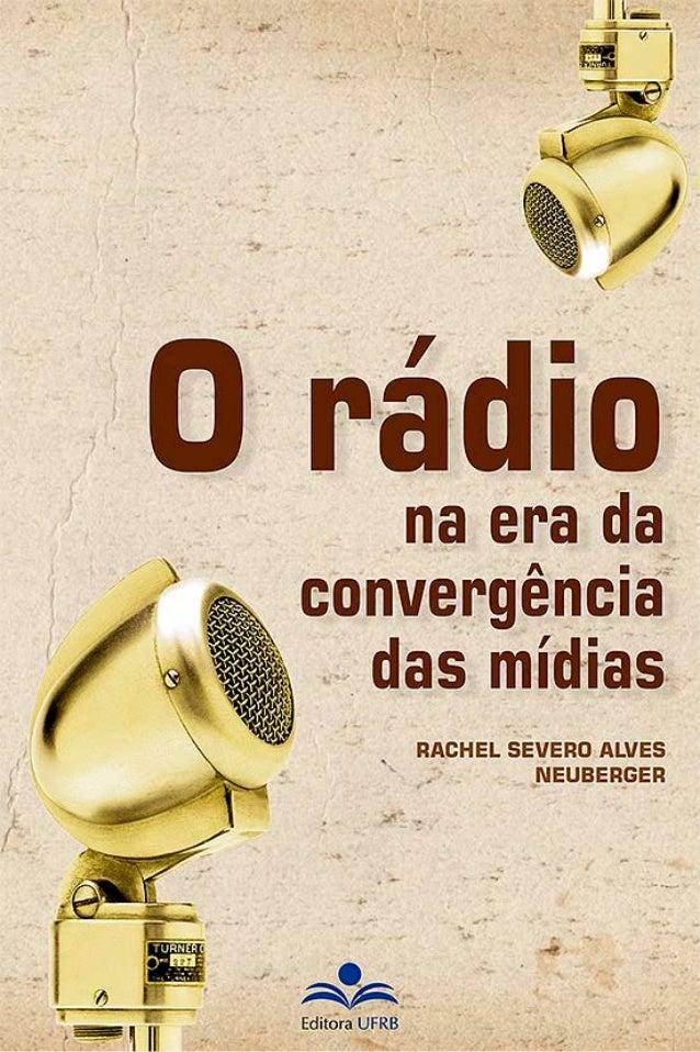 O Rádio na Era daConvergência das Mídias