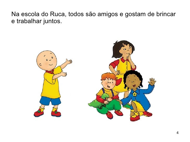 Na escola do Ruca, todos são amigos e gostam de brincar e trabalhar juntos.