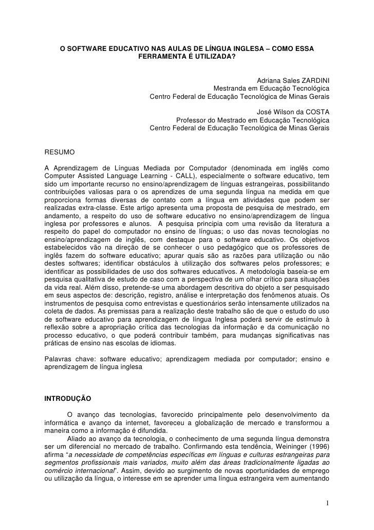 O SOFTWARE EDUCATIVO NAS AULAS DE LÍNGUA INGLESA – COMO ESSA                      FERRAMENTA É UTILIZADA?                 ...
