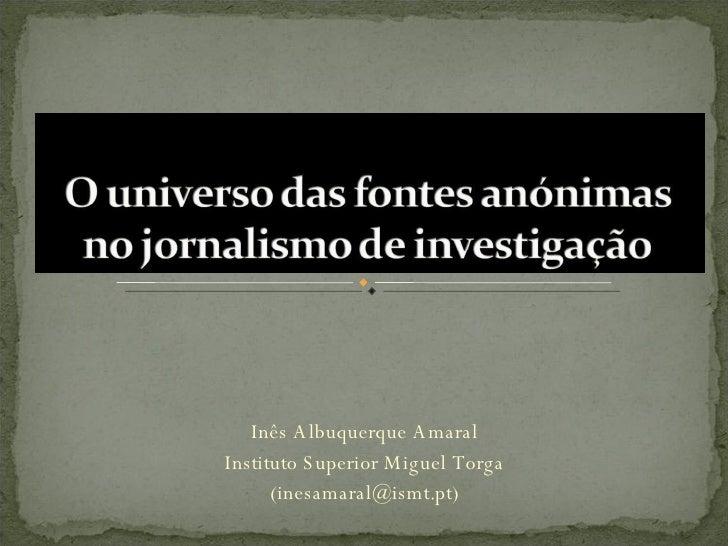 Inês Albuquerque Amaral Instituto Superior Miguel Torga (inesamaral@ismt.pt)