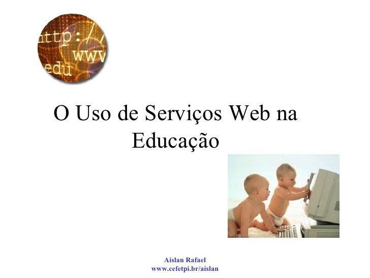 O Uso de Serviços Web na Educação